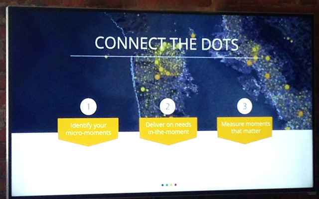 Connect the Dots to meet consumers' needs in micro moments