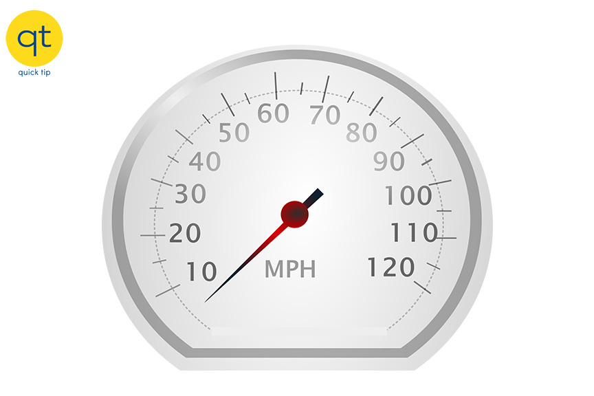 Quick Tip - Speedometer